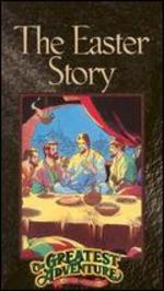 Greatest Adventure Stories from the Bible: The Easter Story