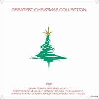 Greatest Christmas Collection: Pop - Various Artists