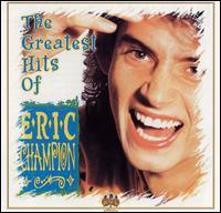 Greatest Hits of Eric Champion - Eric Champion