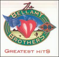 Greatest Hits, Vol. 1 - Bellamy Brothers