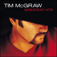 Greatest Hits - Tim McGraw