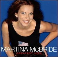 Greatest Hits - Martina McBride