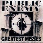Greatest Misses - Public Enemy
