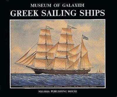 Greek Sailing Ships - Museum of Galaxidi