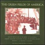 Green Fields of America: Live in Concert