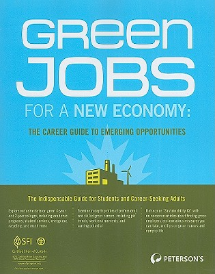 Green Jobs for a New Economy: The Career Guide to Emerging Opportunities - DeAngelis, Therese (Editor)