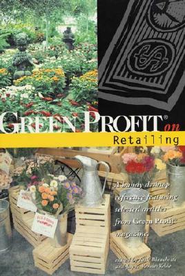 Green Profit on Retailing - Blanchette, Rick (Editor)