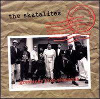 Greetings from Skamania - The Skatalites