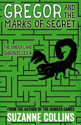 Gregor and the Marks of Secret - Collins, Suzanne