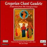 Gregorian Chant Gaudete - Benedictine Nuns of St. Cecilia's Abbey (choir, chorus)