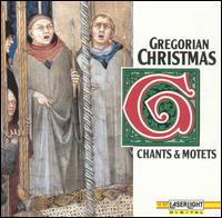 Gregorian Christmas: Chants and Motets - Various Artists