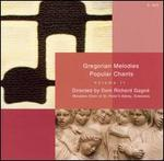 Gregorian Melodies: Popular Chants, Vol. 2