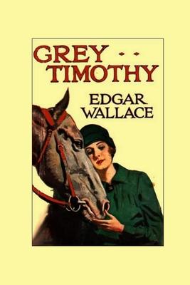 Grey Timothy - Wallace, Edgar