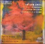 Grieg: In Autumn; Piano Concerto; Symphony in C minor