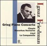 Grieg: Piano Concerto; Chopin: Mazurkas; Liszt: La Campanella