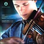 Grieg: Violin Sonata No. 2; Chausson: Po?me; Franck: Violin Sonata in A