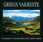 Griegs Vakreste