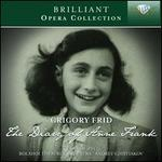 Grigory Frid: The Diary of Anne Frank