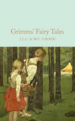 Grimms' Fairy Tales - Grimm Brothers