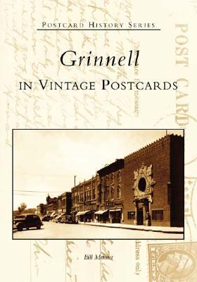 Grinnell in Vintage Postcards - Menner, Bill