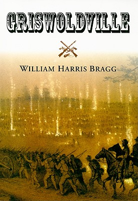 Griswoldville - Bragg, William Harris