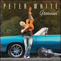 Groovin' - Peter White