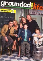 Grounded for Life: Season 03