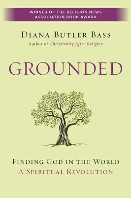 Grounded - Bass, Diana Butler