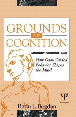 Grounds for Cognition P Pod - Bogdan, Radu J