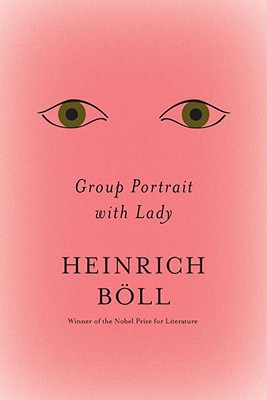 Group Portrait with Lady - Boll, Heinrich, and Vennewitz, Leila (Translated by)