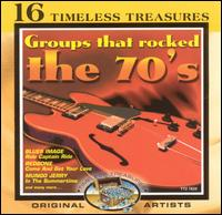 Groups That Rocked the 70's - Various Artists