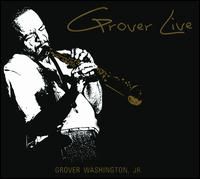 Grover Live - Grover Washington, Jr.