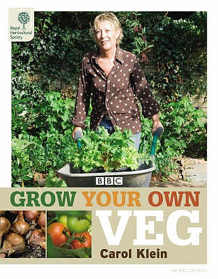 Grow Your Own Veg - Klein, Carol