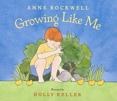 Growing Like Me - Rockwell, Anne