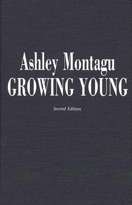 Growing Young - Montagu, Ashley