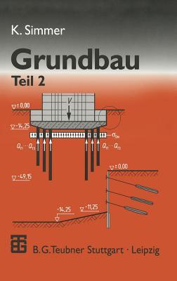 Grundbau: Teil 2 Baugruben Und Grundungen - Gerlach, Johannes (Revised by)