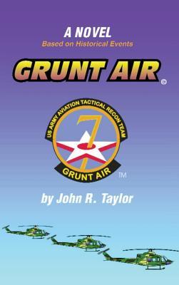 Grunt Air - Taylor, John R