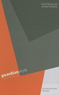 Guardian Style - Marsh, David, and Hodsdon, Amelia