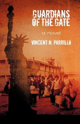 Guardians of the Gate - Parrillo, Vincent N, Dr.