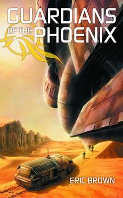 Guardians of the Phoenix - Brown, Eric