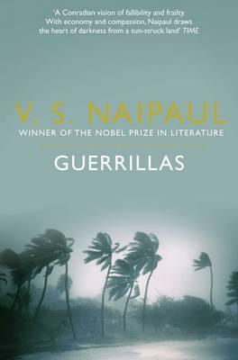 Guerrillas - Naipaul, V. S.