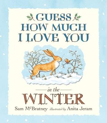 Guess How Much I Love You in the Winter - McBratney, Sam