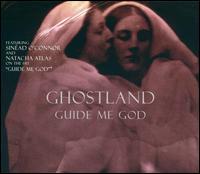 Guide Me God - Ghostland