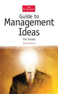 Guide to Management Ideas - Hindle, Tim