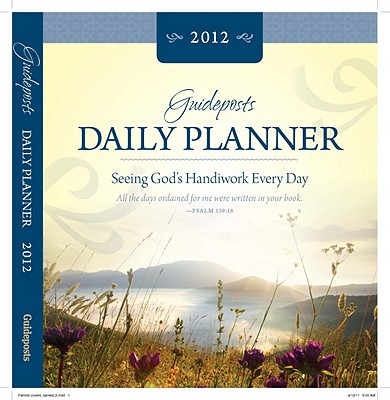 Guideposts Daily Planner 2012 - Guideposts (Editor)