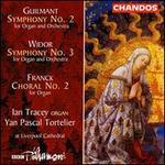 Guilmant: Symphony No. 2; Widor: Symphony No. 3; Franck: Choral No. 2