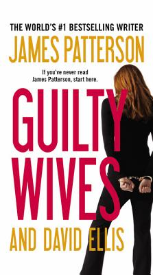 Guilty Wives - Patterson, James, and Ellis, David