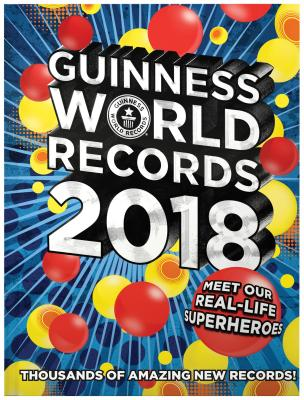 Guinness World Records 2018: Meet Our Real-Life Superheroes - Guinness World Records