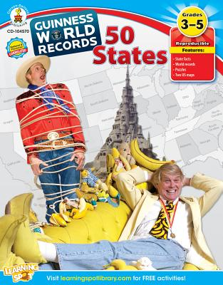 Guinness World Records(r) 50 States, Grades 3 - 5 - Guinness World Records (Compiled by), and Carson-Dellosa Publishing (Compiled by)