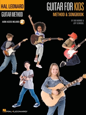 Guitar for Kids Method & Songbook - Morris, Bob, and Schroedl, Jeff